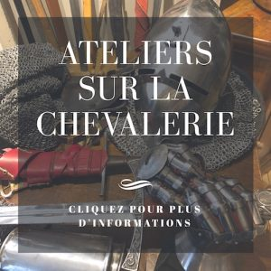 Ateliers chevalerie particulier